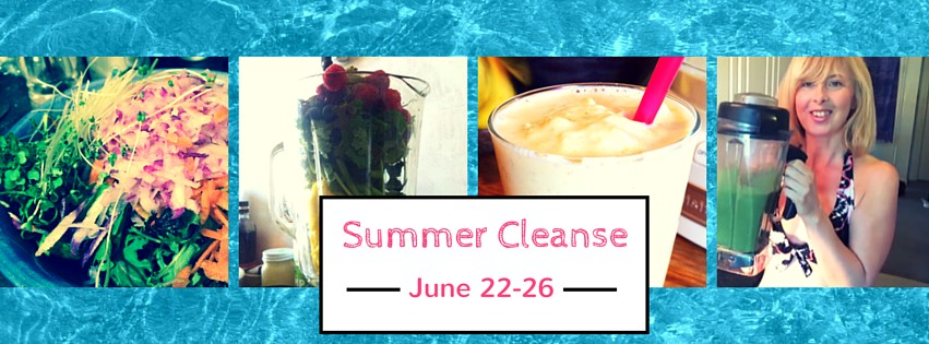 Summer Cleanse 2015